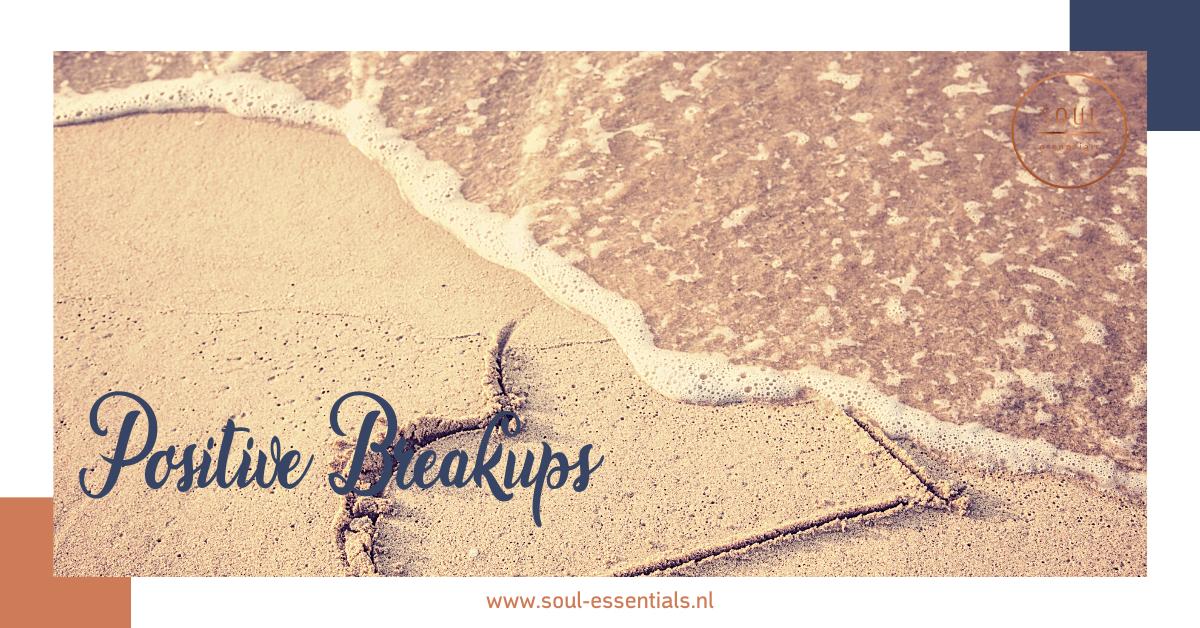 positive breakup soul essentials